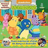 Backyardigans – Almanaque Revista de História 07 (Backyardignas – Almanaque Revista de História) (Portuguese Edition)