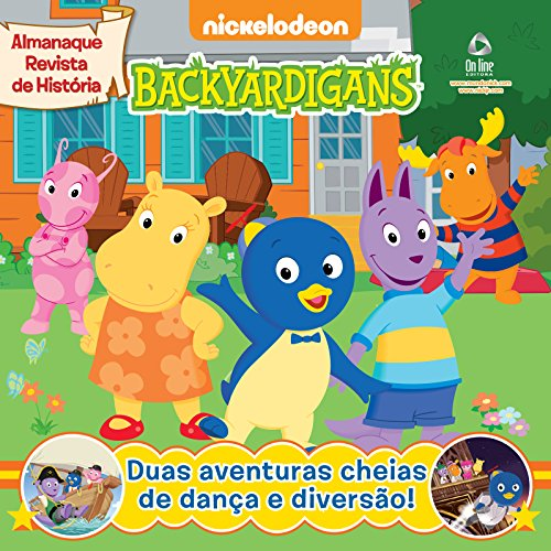 Backyardigans – Almanaque Revista de História 07 (Backyardignas – Almanaque Revista de História) (Portuguese Edition)