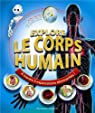 Explore le corps humain: À travers 5 explorations étonnantes ! par Walker