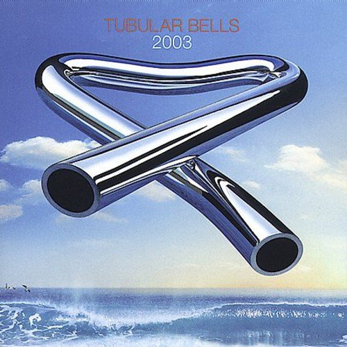 Mike Oldfield: Tubular Bells 2003 (Audio CD)