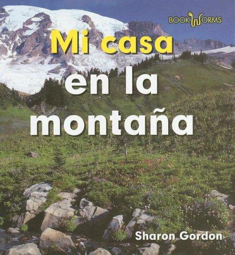 Mi Casa en la Montana (Bookworms) por Sharon Gordon