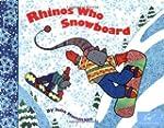 Rhino's Who Snowboard by Julie Mamman...