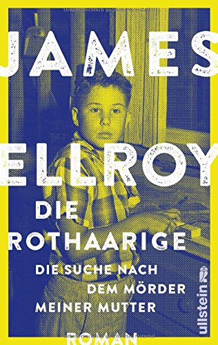 Buchseite und Rezensionen zu 'Die Rothaarige: Die Suche nach dem Mörder meiner Mutter' von James Ellroy