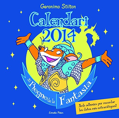 Calendari Stilton 2014 (Geronimo Stilton) por Geronimo Stilton