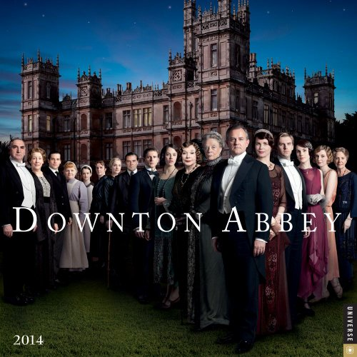 Downton Abbey 2014 Wall Calendar par Universe Publishing