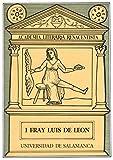 Fray Luis de León (Academia Literaria Renacentista 1)