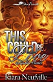 This Could Be Love: Rekindled Flames (This Couldn't Be Love Book 4)