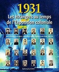 1931: Les étrangers au temps de l'Exposition coloniale