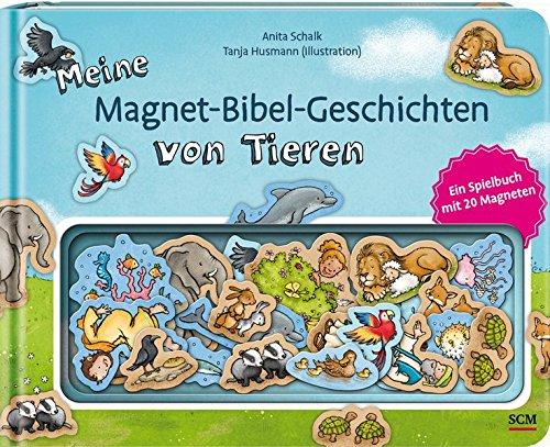 Meine Magnet-Bibel-Geschichten von Tieren: Ein Spielbuch mit 20 Magneten