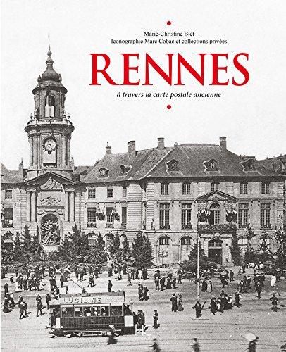 Rennes : A travers la carte postale ancienne par From HC Editions