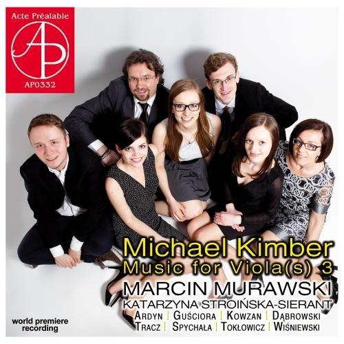 Michael Kimber : Musique pour Alto, Vol. 3. Murawski.