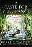 A Taste for Vengeance: Bruno, Chief of Police 11