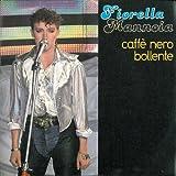 Caffè Nero Bollente/Meno Male Che Il Temporale Sta Passando [Digital 45]