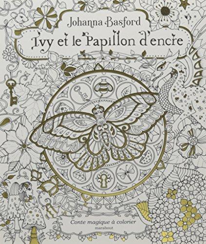 Ivy et le papillon d'encre par Johanna Basford