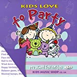 Kids Love to Party (Pre-school favourites for Kids)