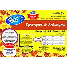 MaRRS Spelling Bee : Synonyms & Antonyms - Category(s) 1 & 2 : Workbook 1
