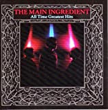 Songtexte von The Main Ingredient - All Time Greatest Hits