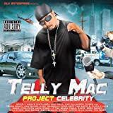 Songtexte von Telly Mac - Project Celebrity