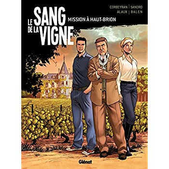 Le Sang de la vigne - Tome 01: Mission à Haut-Brion