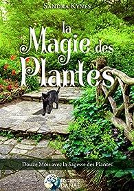 La magie des plantes par Sandra Kynes