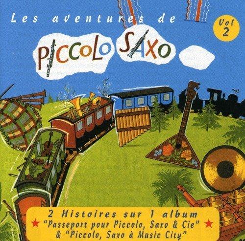 Les Aventures De Piccolo Saxo 2 by FRANCOIS PERIER (2002-10-28)