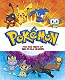 The Big Book of the Alola Region (Pokémon) (Big Golden Book)