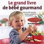 Le nouveau livre de b�b� gourmand : P...