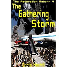 The Gathering Storm (The New Federation Book 4) (English Edition)