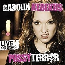 PussyTerror - Live On Stage von Carolin Kebekus Ausgabe Live-Mitschnitt (2011)