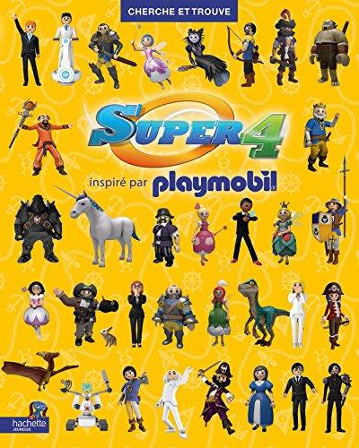 Playmobil - Super 4 / Cherche et trouve