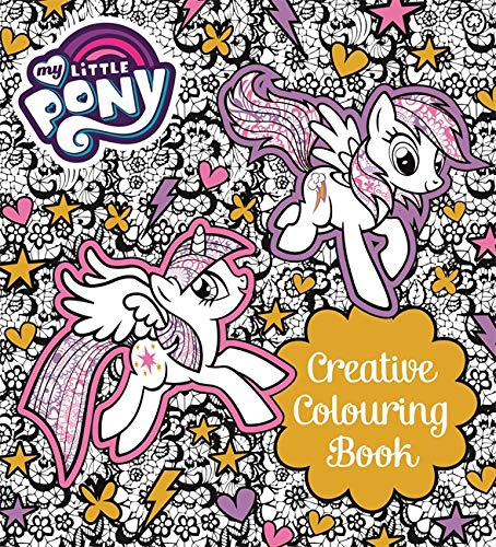My Little Pony Creative Colouring Book por My Little Pony