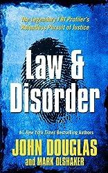 Law & Disorder (Thorndike Large Print Crime Scene) by John Douglas (2013-08-07)