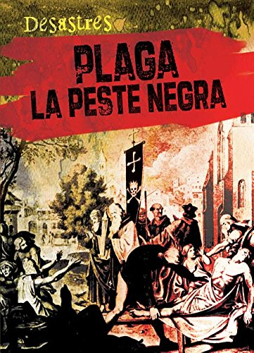 Plaga / Plague: La peste negra / The Black Death (Desastres)