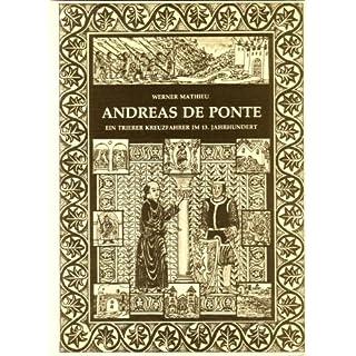 Andreas de Ponte - Ein Trierer Kreuzfahrer im 13. Jahrhundert