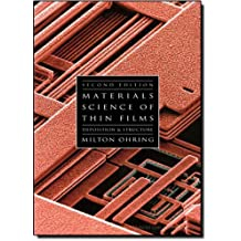 Materials Science of Thin Films. Deposition and Structure (Academic Press)