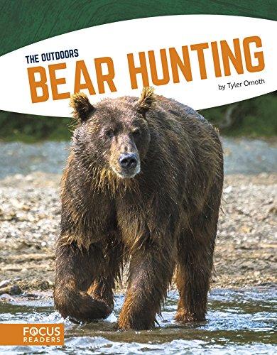 Bear Hunting (The Outdoors) (English Edition) por Tyler  Omoth