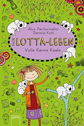 Mein Lotta-Leben (11). Volle Kanne Koala das Buch von Alice Pantermüller - Preise vergleichen & online bestellen