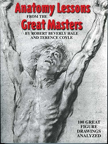 Anatomy Lessons from the Great Masters: 100 Great Figure Drawings Analysed por Robert Beverly Hale