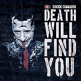 Anklicken zum Vergrößeren: Suicide Commando - Death Will Find You (Limited Edition) (Audio CD)