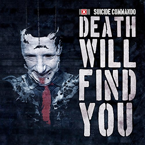 Suicide Commando: Death Will Find You (Limited Edition) (Audio CD)