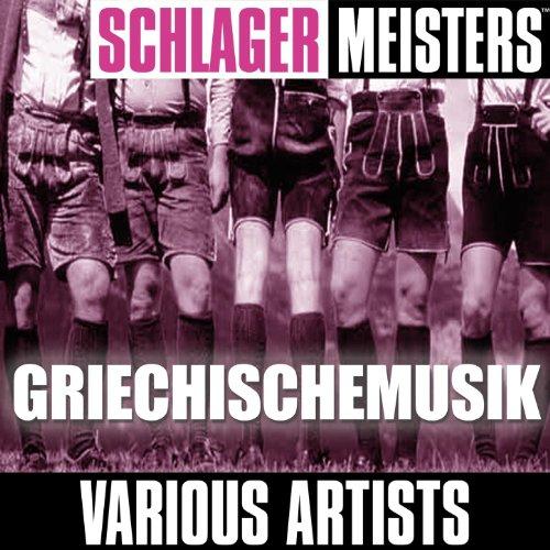 Schlager Meisters: Griechische...