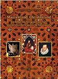 Maurenland, Christenland: Ein Ritter, ein König und ein Poet: Drei Jahrhunderte spanische Reconquista - Isabel Blanco del Piñal
