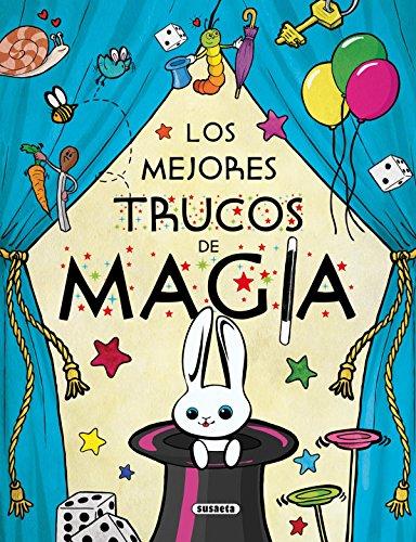 Los mejores trucos de magia (El Gran Libro De...) por Mar Benegas