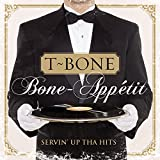 Songtexte von T‐Bone - Bone-Appétit: Servin Up tha Hits