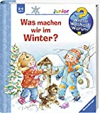 Was machen wir im Winter? (Wieso? Weshalb? Warum? junior, Band 58) - Andrea Erne