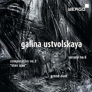 Galina Ustvolskaya: Composition No.2, Sonata No.6, Grand Duet