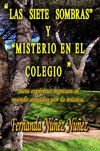 Las Siete Sombras y Misterio en el Colegio: Historias de Fantasmas | Cuentos | Literatura