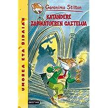 Katandere Zapikatueren gaztelua: Geronimo Stilton Euskera 14 (Libros en euskera)