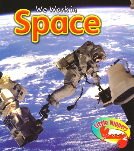 We work in space