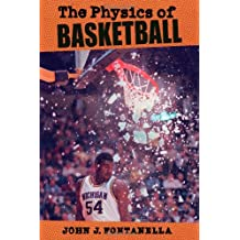 The Physics of Basketball: